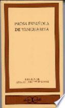 Descargar el libro libro Prosa Española De Vanguardia