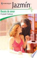Descargar el libro libro Receta De Amor