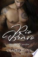 Descargar el libro libro Río Bravo, Más Allá Del Perdón