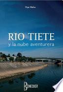 Descargar el libro libro Río Tiete Y La Nube Aventurera