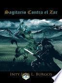 libro Sagitario Contra El Zar