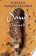 Descargar el libro libro Saud, El Leopardo