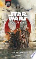 Descargar el libro libro Star Wars. Rogue One. La Novela