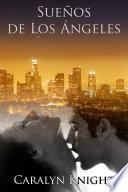 Descargar el libro libro Sueños De Los Ángeles