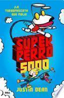 libro Superperro 5000