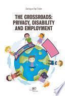 Descargar el libro libro The Crossroads: Privacy, Disability And Employment