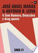 Descargar el libro libro Toni Romero, Detective Y Drag Queen