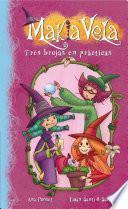 Descargar el libro libro Tres Brujas En Prácticas (fixed Layout) (makia Vela 9)