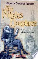 Descargar el libro libro Tres Novelas Ejemplares