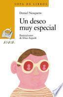 Descargar el libro libro Un Deseo Muy Especial