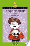 Descargar el libro libro Un Esqueleto Inquieto
