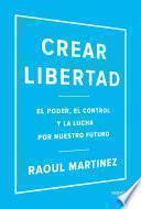Descargar el libro libro Crear Libertad
