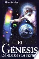 Descargar el libro libro El Genesis/ The Genesis