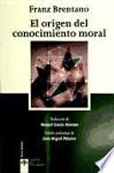 libro El Origen Del Conocimiento Moral