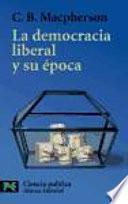 Descargar el libro libro La Democracia Liberal Y Su época