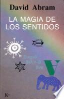 libro La Magia De Los Sentidos