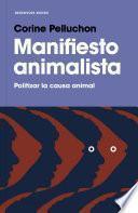 Descargar el libro libro Manifiesto Animalista
