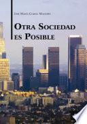 Descargar el libro libro Otra Sociedad Es Posible