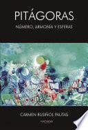 Descargar el libro libro PitÁgoras, NÚmero ArmonÍa Y Esferas