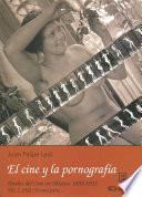 libro 1901: Tercera Parte. El Cine Y La Pornografía.
