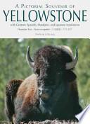 libro A Pictorial Souvenir Of Yellowstone