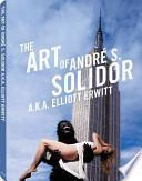 libro The Art Of André S. Solidor, A.k.a. Elliott Erwitt