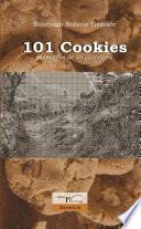 Descargar el libro libro 101 Cookies —memorias De Un Pastelero—