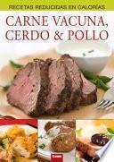 Descargar el libro libro Carne Vacuna, Cerdo & Pollo