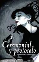 libro Ceremonial Y Protocolo