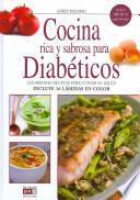 libro Cocina Rica Y Sabrosa Para Diabeticos / Rich And Tasty Cuisine For Diabetics