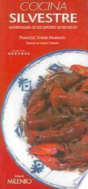 Descargar el libro libro Cocina Silvestre