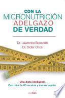 Descargar el libro libro Con La Micronutrición Adelgazo De Verdad