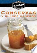 Descargar el libro libro Conservas Y Dulces Caseros