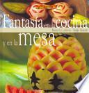 Descargar el libro libro El Libro De FantasÍa En La Cocina Y En La Mesa