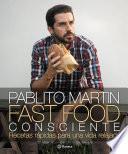 Descargar el libro libro Fast Food Consciente