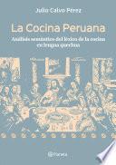 Descargar el libro libro La Cocina Peruana