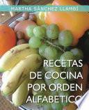 Descargar el libro libro Recetas De Cocina Por Orden Alfabetico