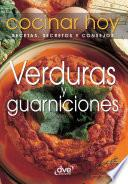Descargar el libro libro Verduras Y Guarniciones