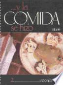 libro Y La Comida Se Hizo 2 Economica/and The Food Was Made 2 Economically