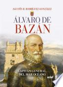 Descargar el libro libro Álvaro De Bazán