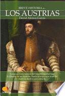 Descargar el libro libro Breve Historia De Los Austrias