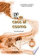 Descargar el libro libro Del Caos Al Cosmos