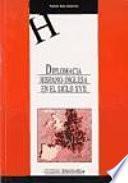 Descargar el libro libro Diplomacia Hispano Inglesa En El Siglo Xvii