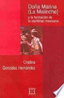 Descargar el libro libro Doña Marina (la Malinche) Y La Formación De La Identidad Mejicana