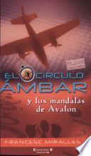 Descargar el libro libro El Circulo Ámbar Y Los Mandalas De Avalon