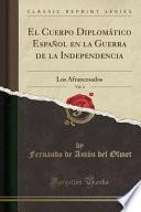 libro El Cuerpo Diplomático Español En La Guerra De La Independencia, Vol. 4