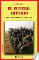 Descargar el libro libro El Futuro Imperio