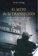 Descargar el libro libro El Mito De La Transición
