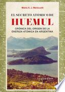 libro El Secreto Atómico De Huemul