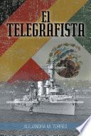 Descargar el libro libro El Telegrafista